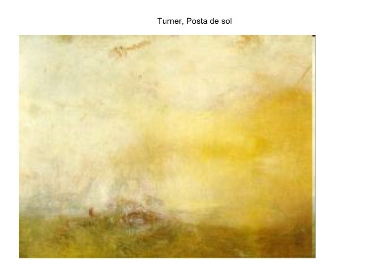 Turner, Posta de sol