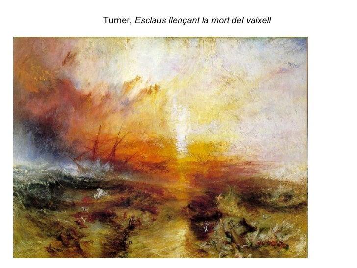 Turner,  Esclaus llençant la mort del vaixell