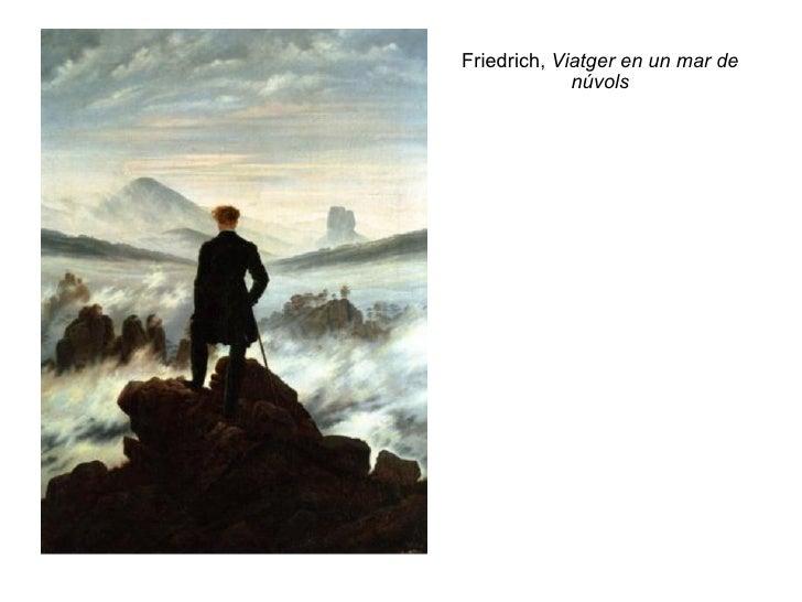 Friedrich,  Viatger en un mar de núvols