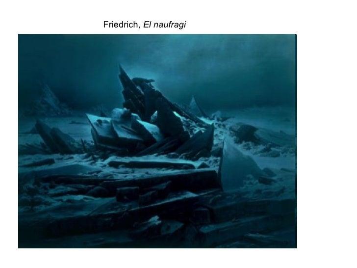 Friedrich,  El naufragi