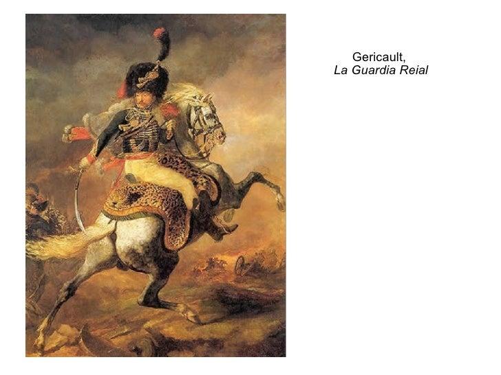 Gericault,  La Guardia Reial