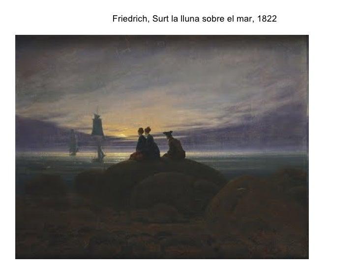 Friedrich, Surt la lluna sobre el mar, 1822