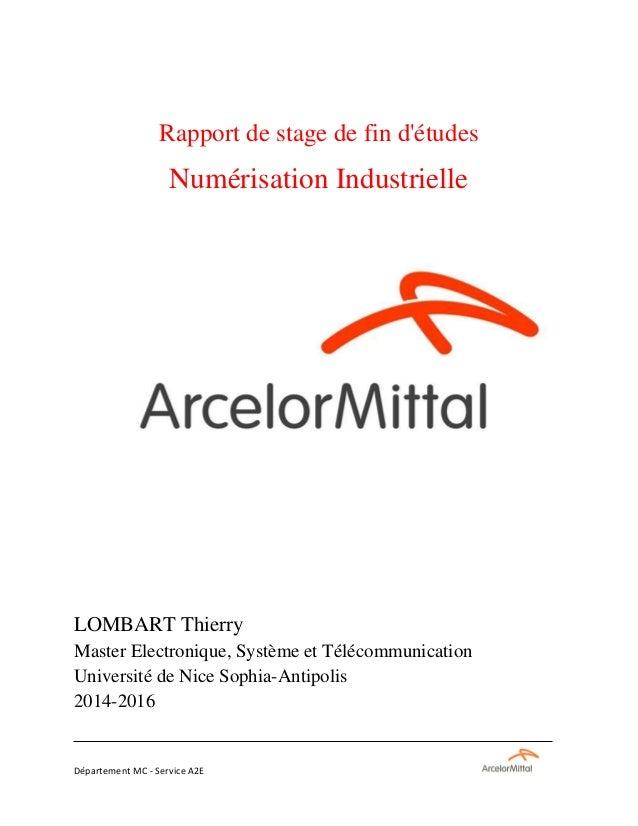 Département MC - Service A2E Rapport de stage de fin d'études Numérisation Industrielle LOMBART Thierry Master Electroniqu...