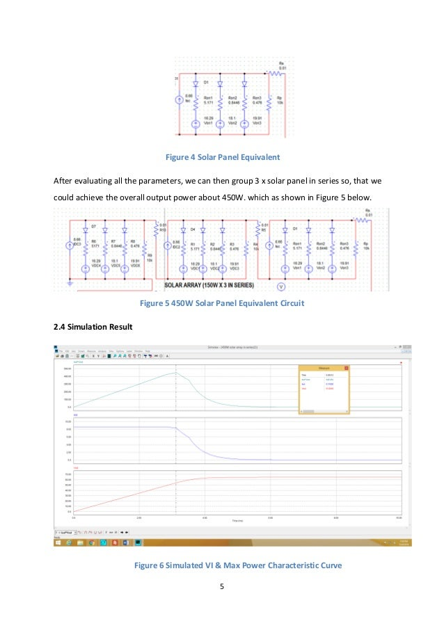 5 Figure 4 Solar Panel Equivalent After evaluating all the parameters, we can then group 3 x solar panel in series so, tha...