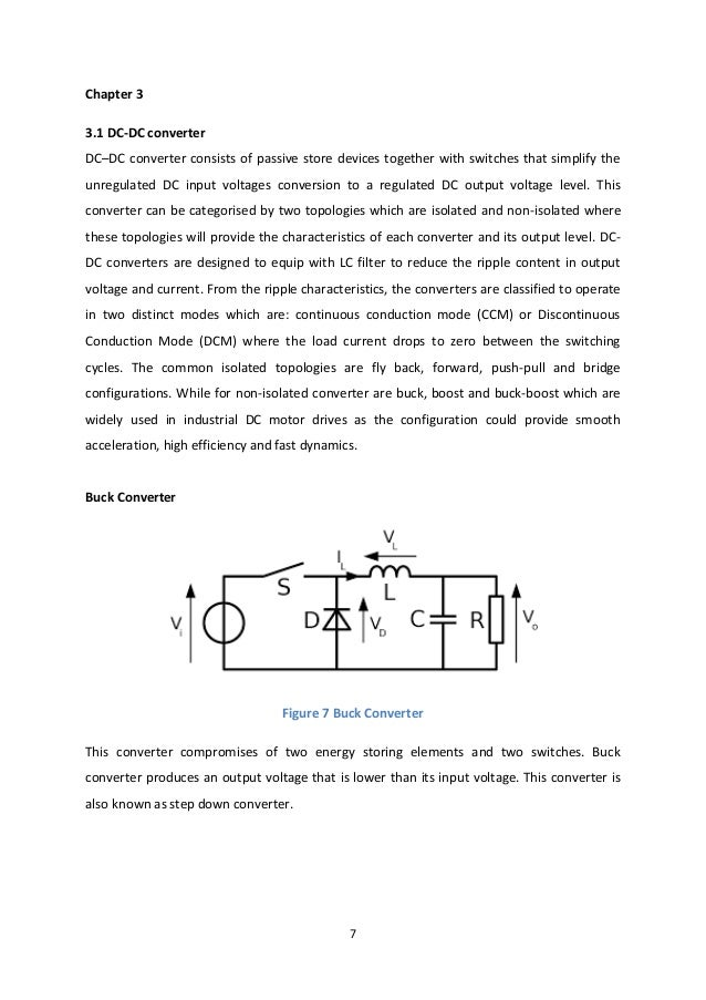7 Chapter 3 3.1 DC-DC converter DC–DC converter consists of passive store devices together with switches that simplify the...