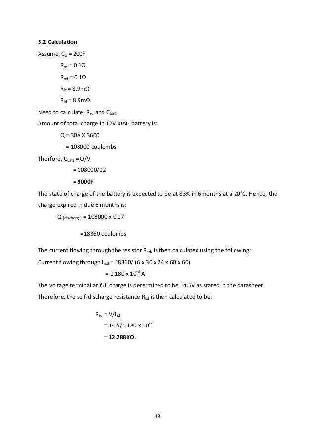 18 5.2 Calculation Assume, Co = 200F Roc = 0.1Ω Rod = 0.1Ω Ric = 8.9mΩ Rid = 8.9mΩ Need to calculate, Rsd and Cbatt Amount...