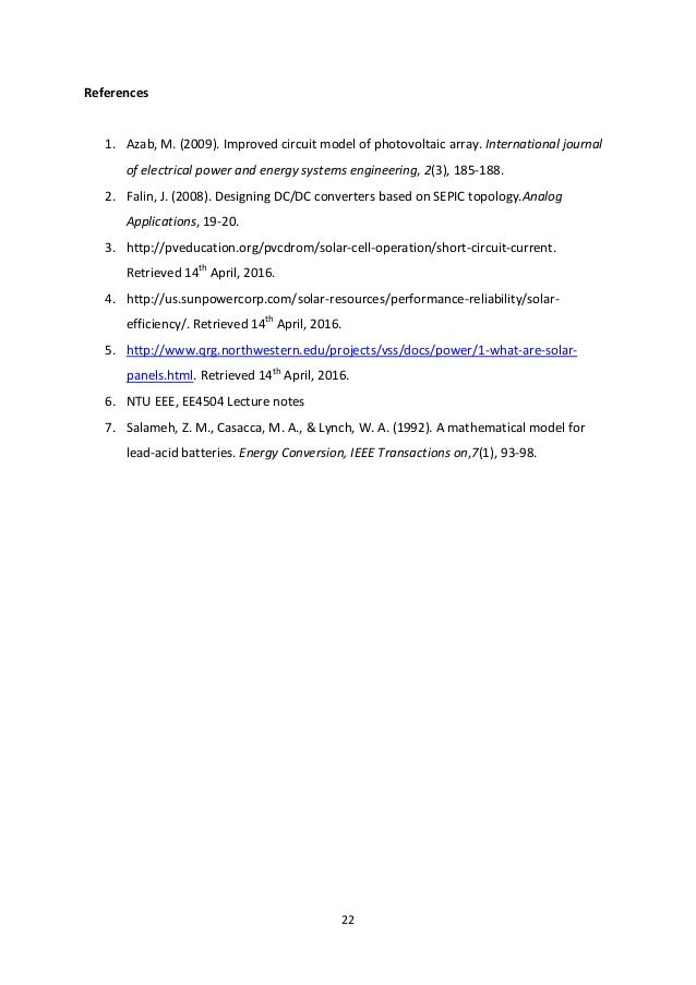 22 References 1. Azab, M. (2009). Improved circuit model of photovoltaic array. International journal of electrical power ...