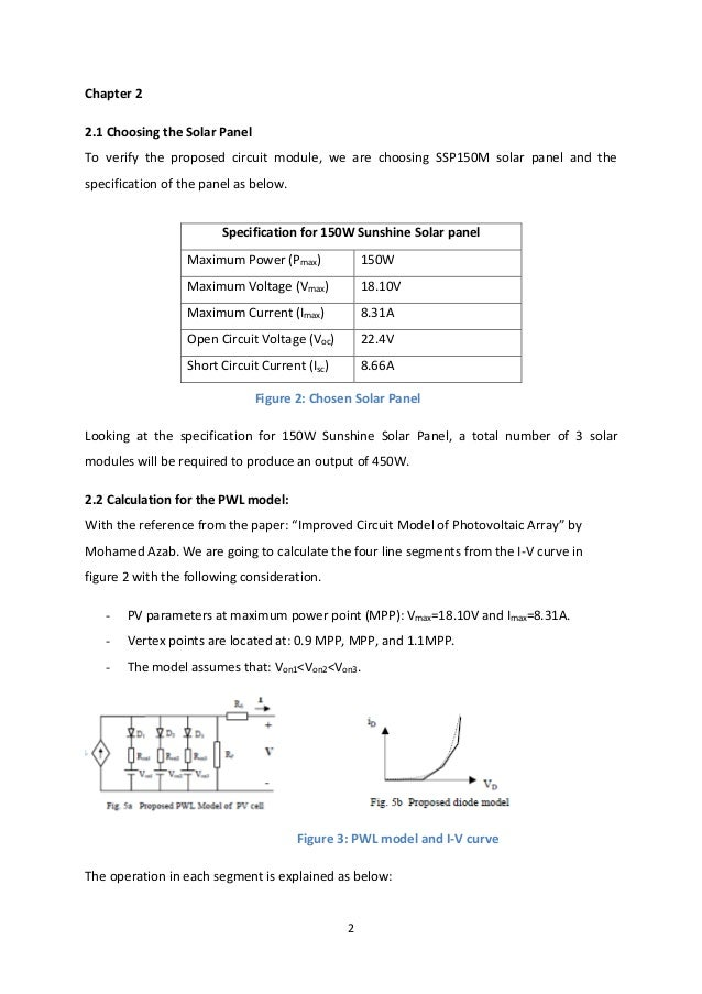 2 Chapter 2 2.1 Choosing the Solar Panel To verify the proposed circuit module, we are choosing SSP150M solar panel and th...