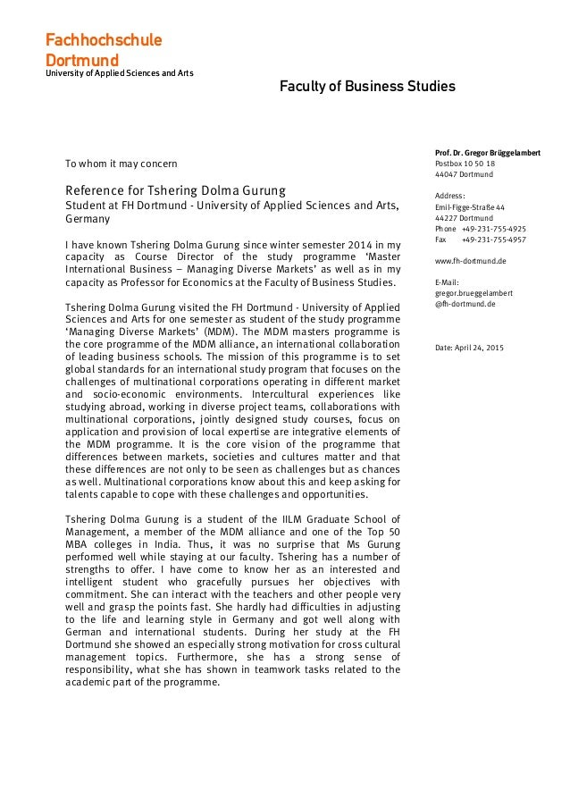 Faculty of Business Studies To whom it may concern Reference for Tshering Dolma Gurung Student at FH Dortmund - University...