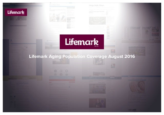 Lifemark Aging Population Coverage August 2016