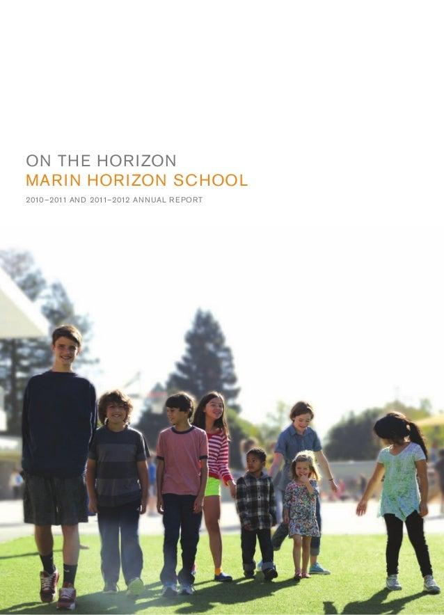 ON THE HORIZON MARIN HORIZON SCHOOL 2010–2011 AND 2011–2012 ANNUAL REPORT  ...