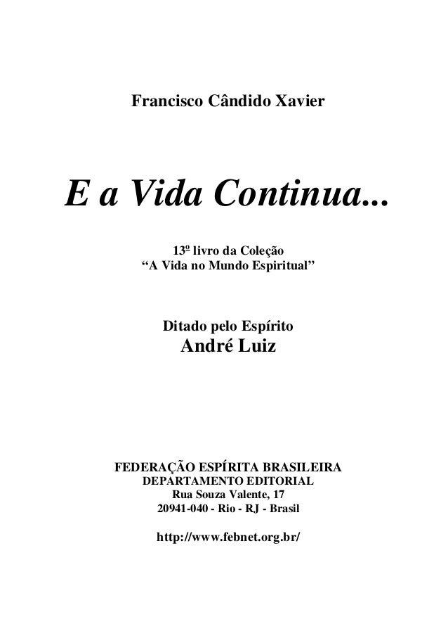 93 Chico Xavierandreluiz Eavidacontinua