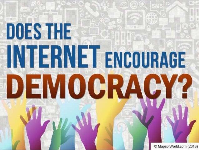Does The Internet Encourage Democracy?