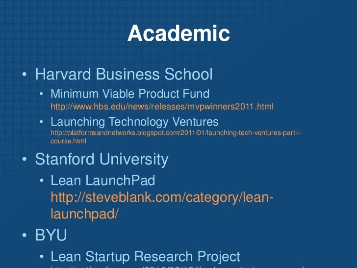 Academic<br /><ul><li>Harvard Business School