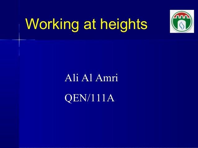 Working at heights Ali Al Amri QEN/111A