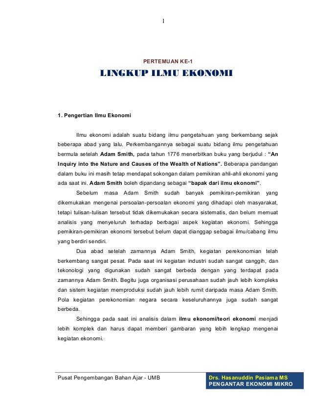 1                                  PERTEMUAN KE-1                  LINGKUP ILMU EKONOMI1. Pengertian Ilmu Ekonomi       Il...