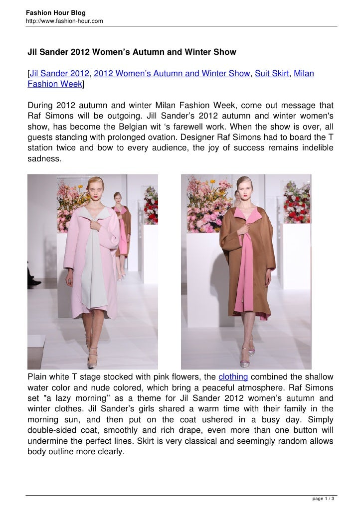 Fashion Hour Bloghttp://www.fashion-hour.comJil Sander 2012 Women's Autumn and Winter Show[Jil Sander 2012, 2012 Women's A...