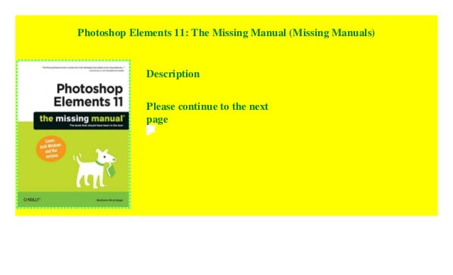Photoshop Elements 11  The Missing Manual
