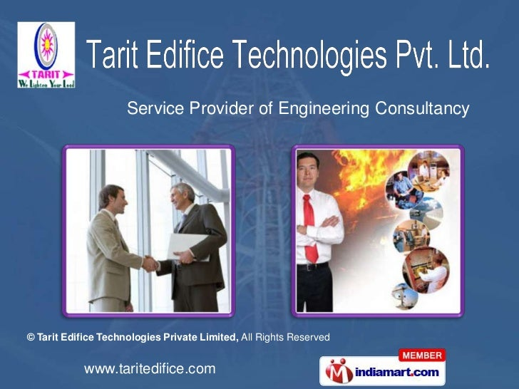 Service Provider of Engineering Consultancy© Tarit Edifice Technologies Private Limited, All Rights Reserved            ww...
