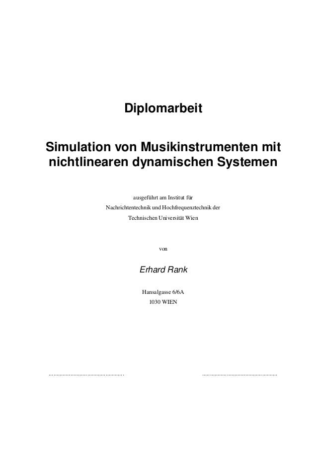 Diplomarbeit Simulation von Musikinstrumenten mit nichtlinearen dynamischen Systemen ausgeführt am Institut für Nachrichte...