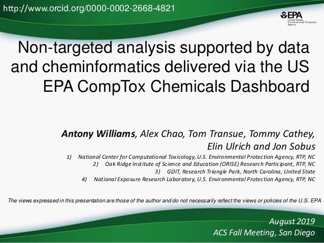 Non-targeted analysis supported by data and cheminformatics delivered via the US EPA CompTox Chemicals Dashboard Antony Wi...