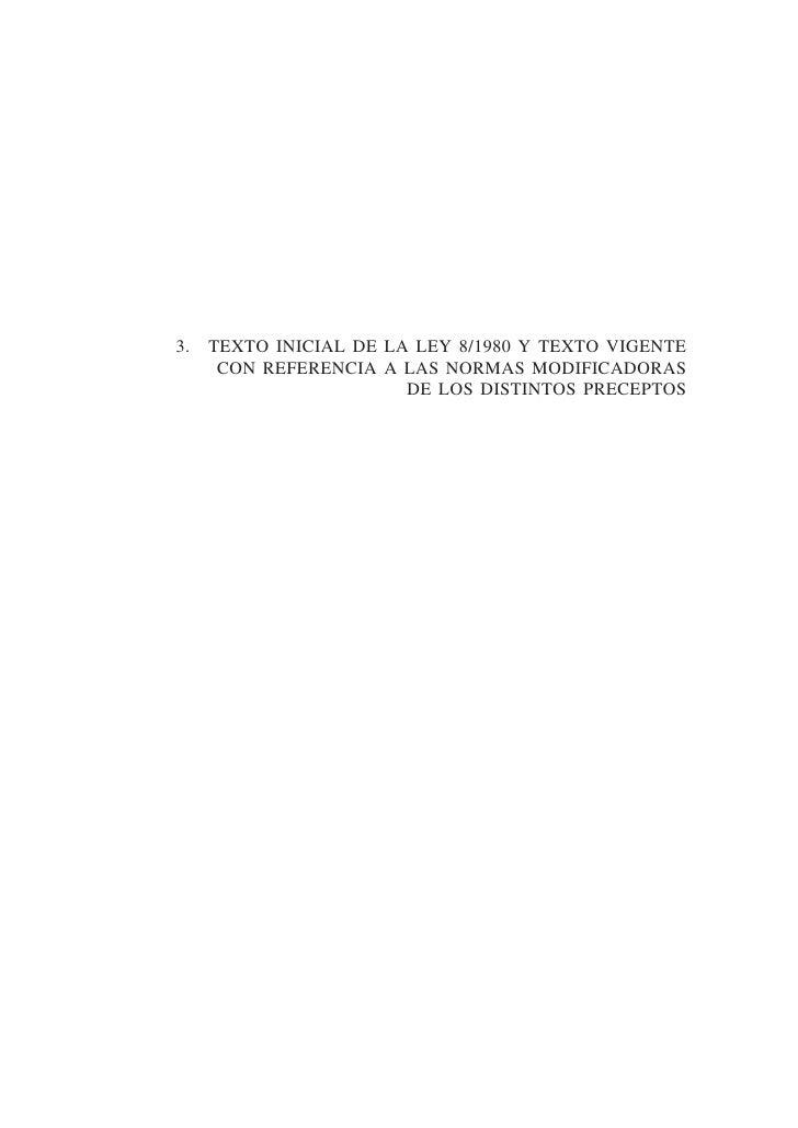 3.   TEXTO INICIAL DE LA LEY 8/1980 Y TEXTO VIGENTE      CON REFERENCIA A LAS NORMAS MODIFICADORAS                        ...