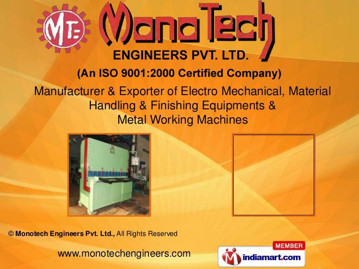Manufacturer & Exporter of Electro Mechanical, Material                Handling & Finishing Equipments &                  ...
