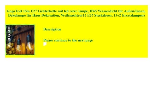 Led Ersatzlampen Für Lichterkette.Gogotool 15m E27 Lichterkette Mit Led Retro Lampe Ip65