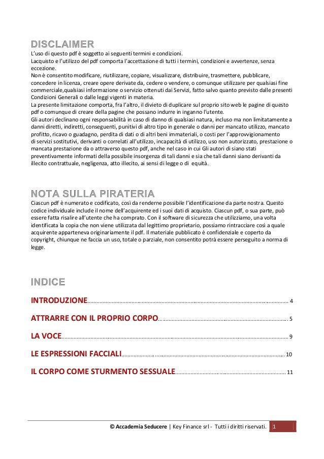 © Accademia Seducere   Key Finance srl - Tutti i diritti riservati. 1 L'uso di questo pdf è soggetto ai seguenti termini e...