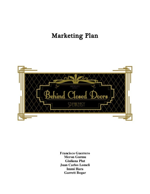 Marketing Plan Francisco Guerrero Meron Gurmu Giuliana Plut Juan Carlos Lomeli Izumi Hara Garrett Bogar