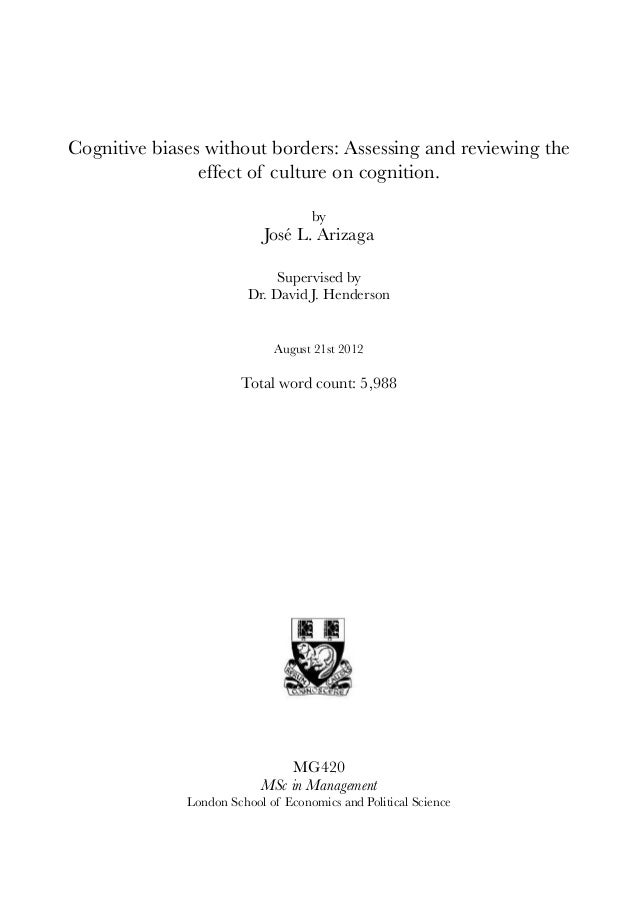 Cognitive biases without borders: Assessing and reviewing the effect of culture on cognition. by José L. Arizaga Supervise...