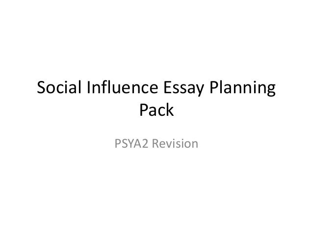 Social Influence Essay Planning Pack PSYA2 Revision