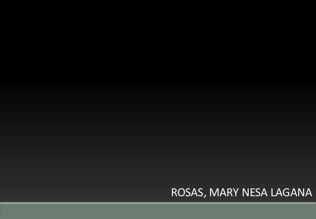 ROSAS, MARY NESA LAGANA
