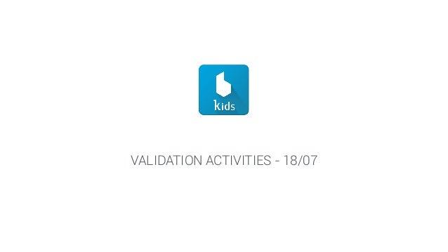 VALIDATION ACTIVITIES - 18/07