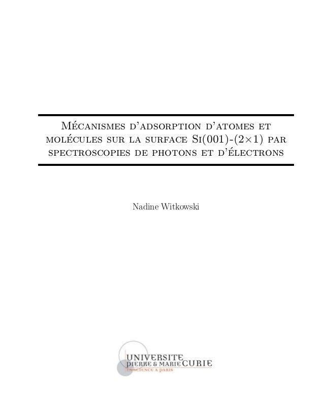 M´ecanismes d'adsorption d'atomes et mol´ecules sur la surface Si(001)-(2×1) par spectroscopies de photons et d'´electrons...