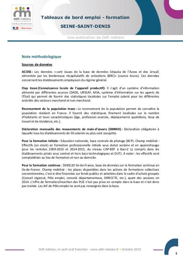 Défi métiers, le carif-oref francilien - www.defi-metiers.fr • Octobre 2015 1 Tableaux de bord emploi - formation SEINE-SA...