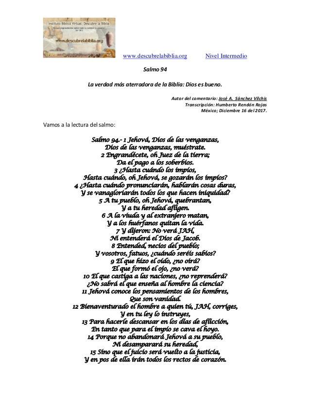 www.descubrelabiblia.org Nivel Intermedio Salmo 94 La verdad más aterradora de la Biblia: Dios es bueno. Autor del comenta...