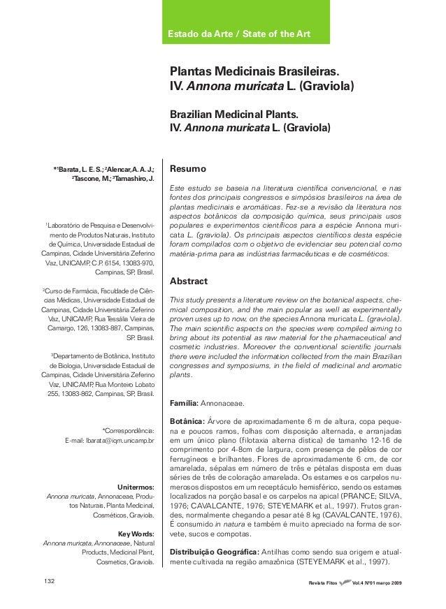 132 Revista Fitos Vol.4 Nº01 março 2009 Plantas Medicinais Brasileiras. IV. Annona muricata L. (Graviola) Brazilian Medici...