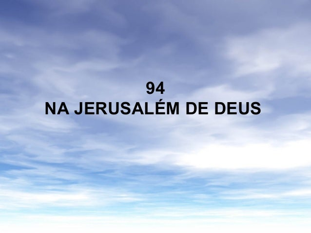 94 NA JERUSALÉM DE DEUS