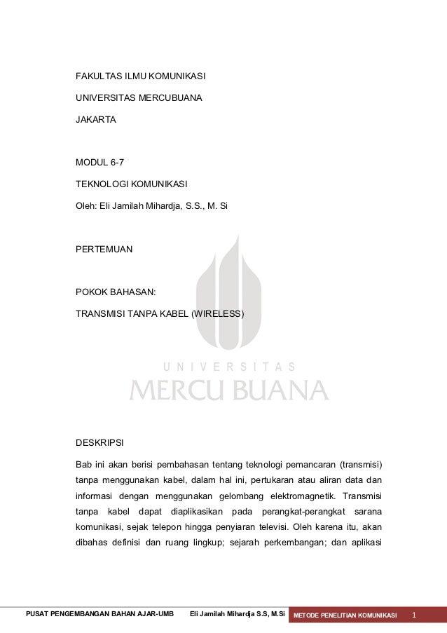 FAKULTAS ILMU KOMUNIKASI           UNIVERSITAS MERCUBUANA           JAKARTA           MODUL 6-7           TEKNOLOGI KOMUNI...