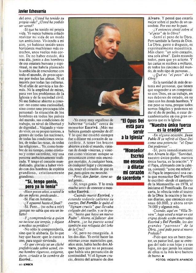 Entrevista a Mons. Javier Echevarría: «Siento el peso de la Obra y la fuerza de Dios»