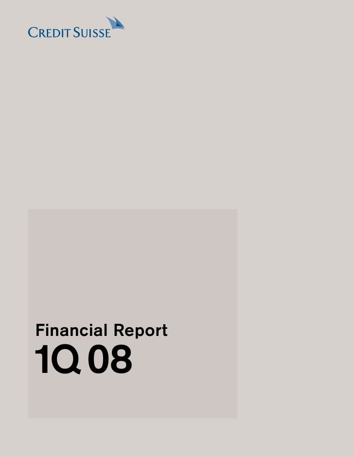 cridet suisse Financial Report 1Q08