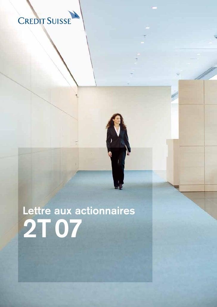 Lettre aux actionnaires  2T 07