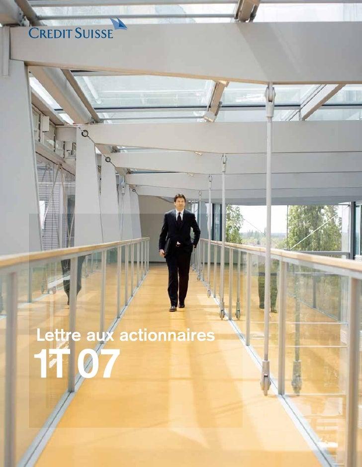 Lettre aux actionnaires  1T 07