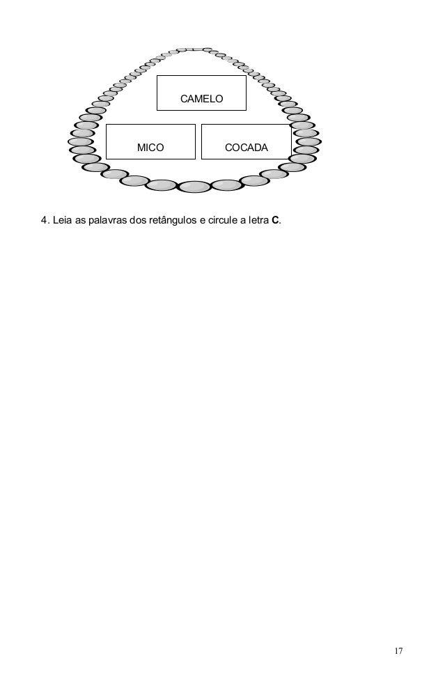 CAMELO                     MICO                COCADA4. Leia as palavras dos retângulos e circule a letra C.              ...