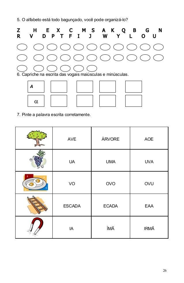 5. O alfabeto está todo bagunçado, você pode organizá-lo?Z          H       E       X         C        M       S   A K   Q...