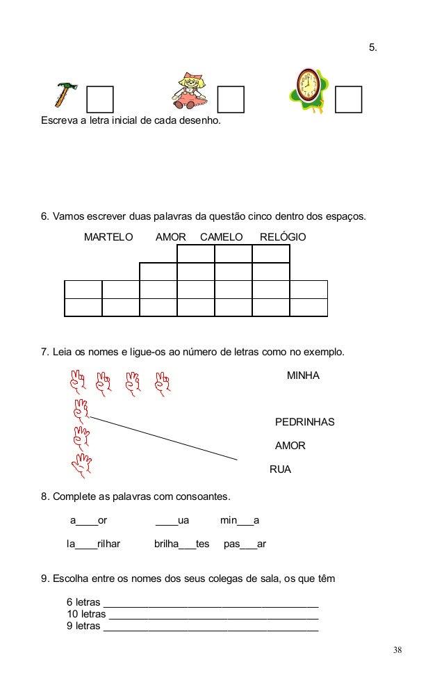 5.Escreva a letra inicial de cada desenho.6. Vamos escrever duas palavras da questão cinco dentro dos espaços.         MAR...