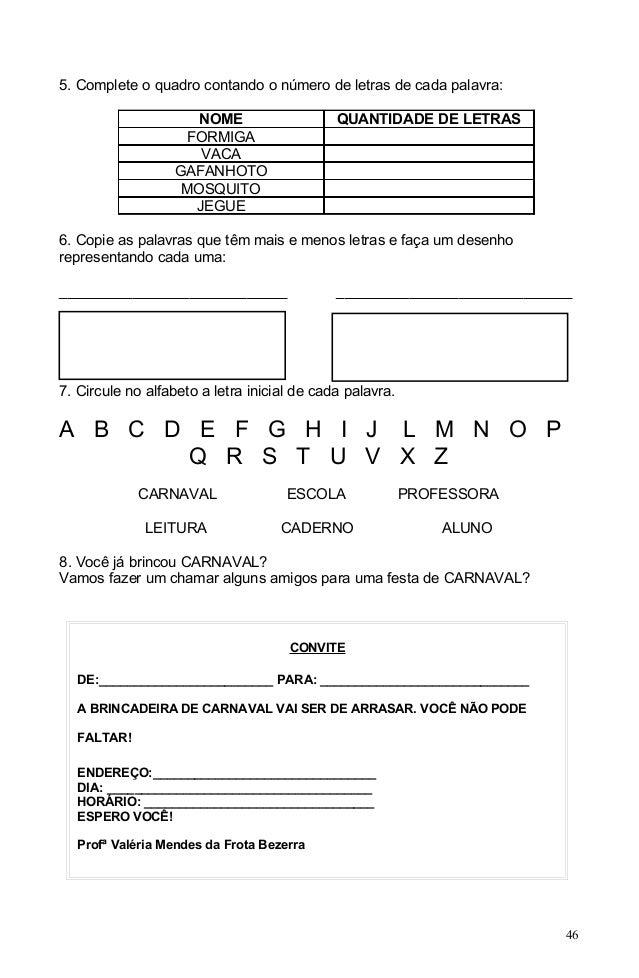 5. Complete o quadro contando o número de letras de cada palavra:                     NOME                    QUANTIDADE D...