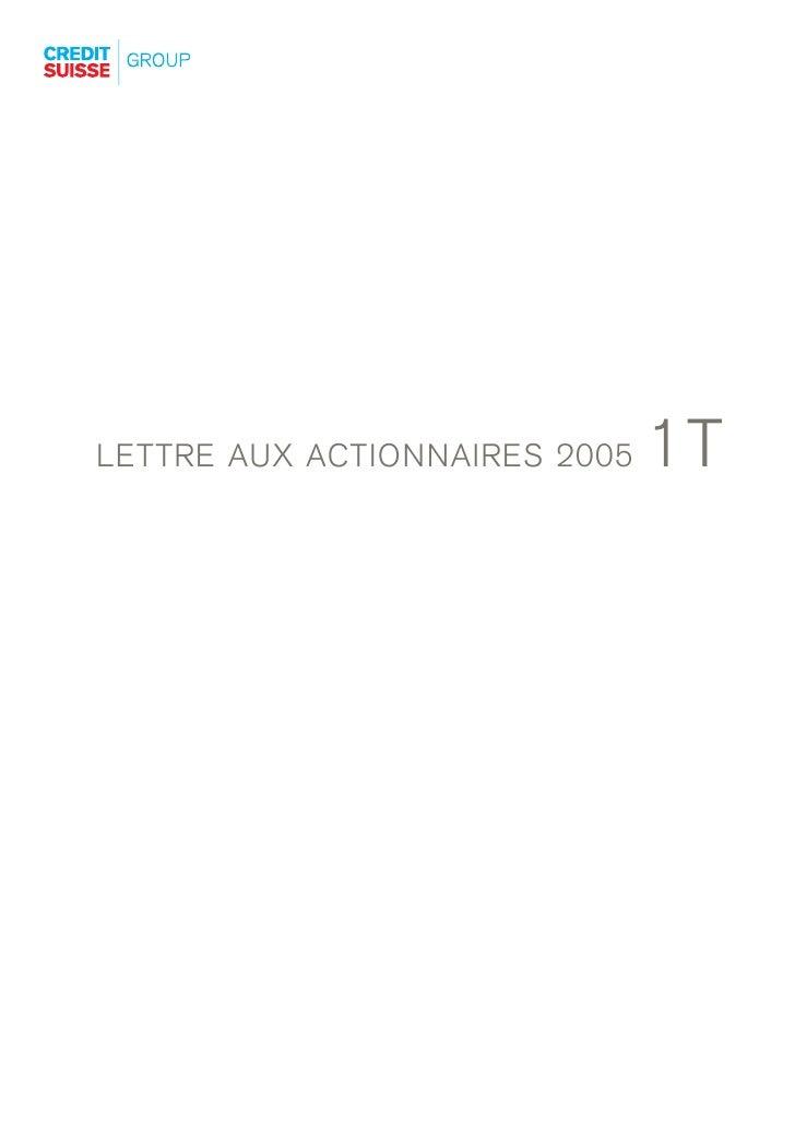 1T LETTRE AUX ACTIONNAIRES 2005
