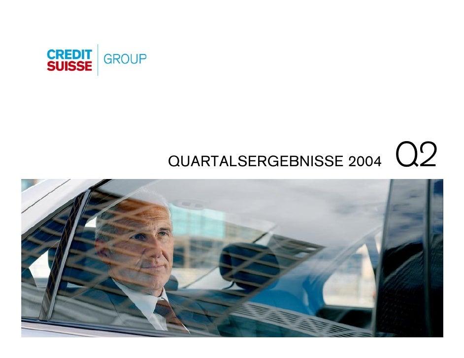 Q2 QUARTALSERGEBNISSE 2004